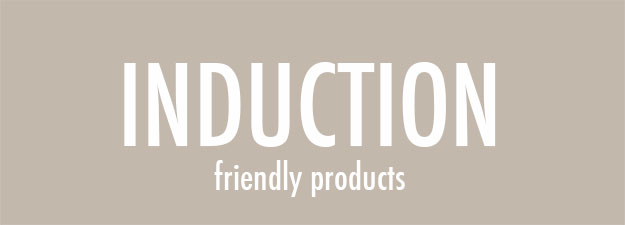 Induction friendly products